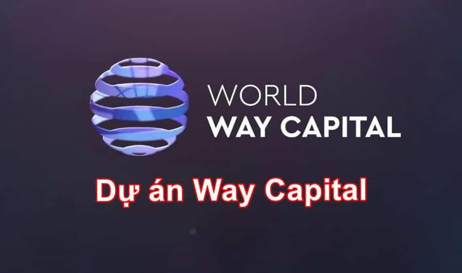 way capital hyip review 1 1 - [SCAM] World Way Capital: Giới thiệu và đánh giá về way-capital.com